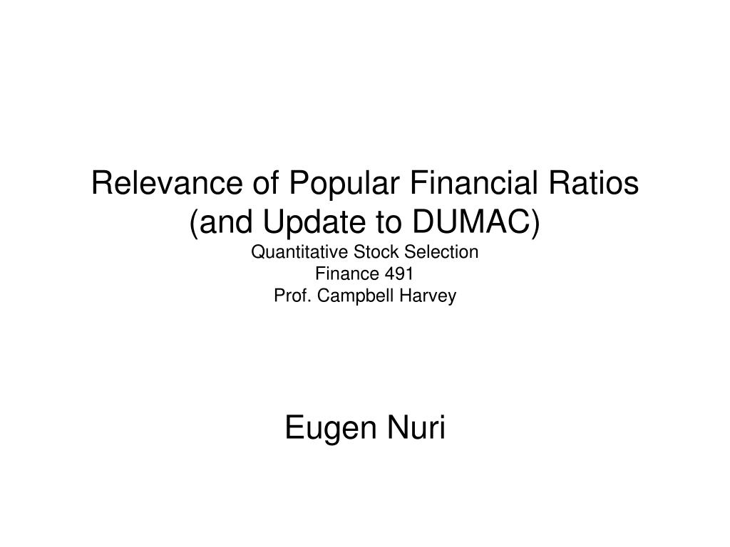 Relevance of Popular Financial Ratios (and Update to DUMAC)