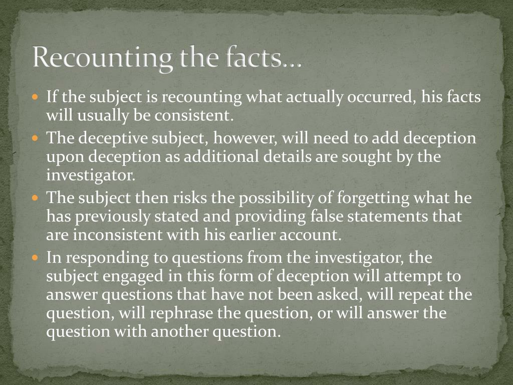 Recounting the facts