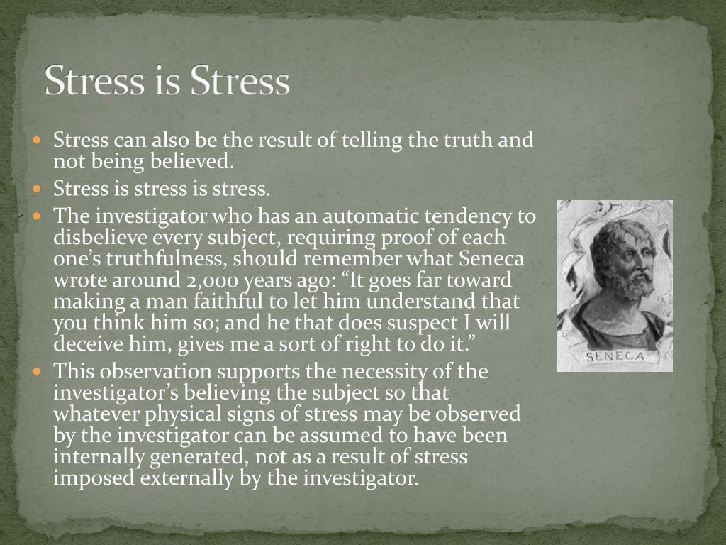 Stress is Stress