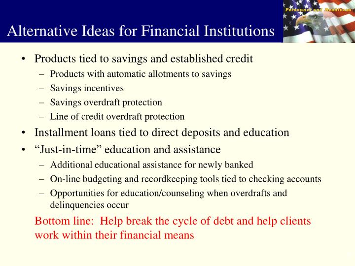 Products tied to savings and established credit