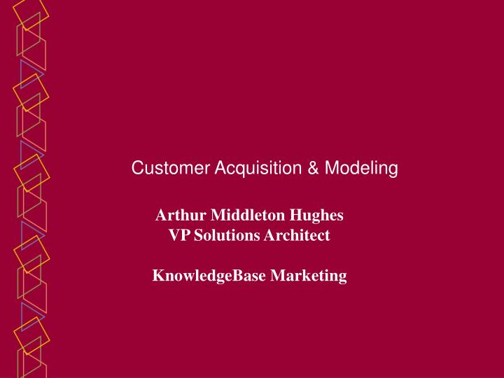 Customer acquisition modeling