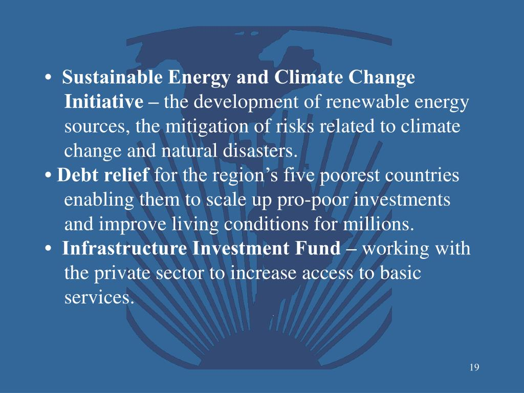 •  Sustainable Energy and Climate Change Initiative –