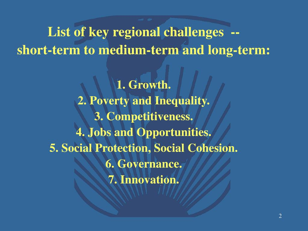 List of key regional challenges  --