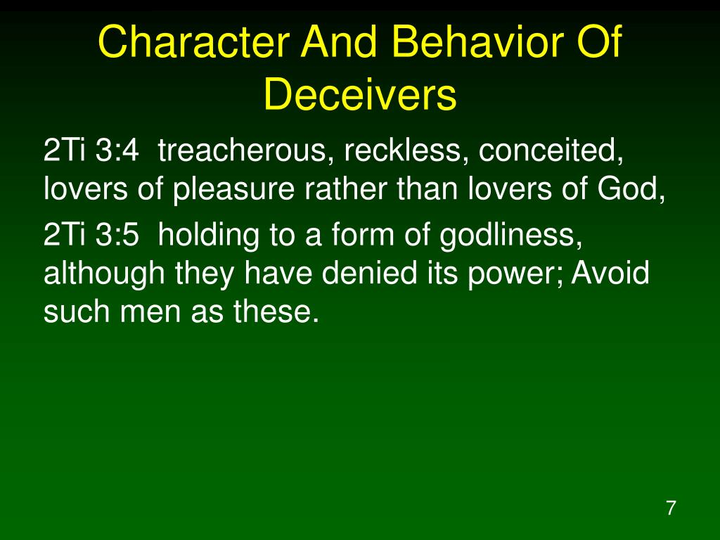 Character And Behavior Of Deceivers