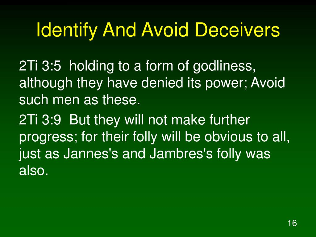 Identify And Avoid Deceivers