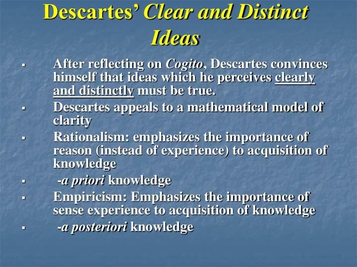 Descartes clear and distinct ideas