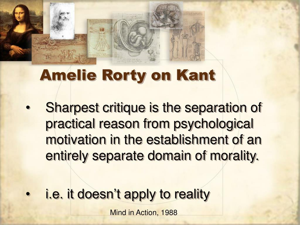 Amelie Rorty on Kant