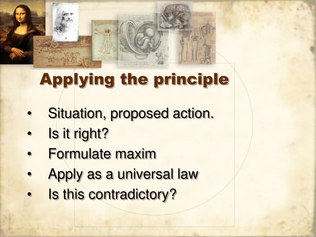 Applying the principle