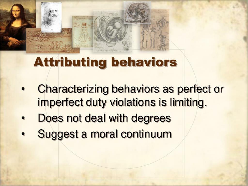 Attributing behaviors