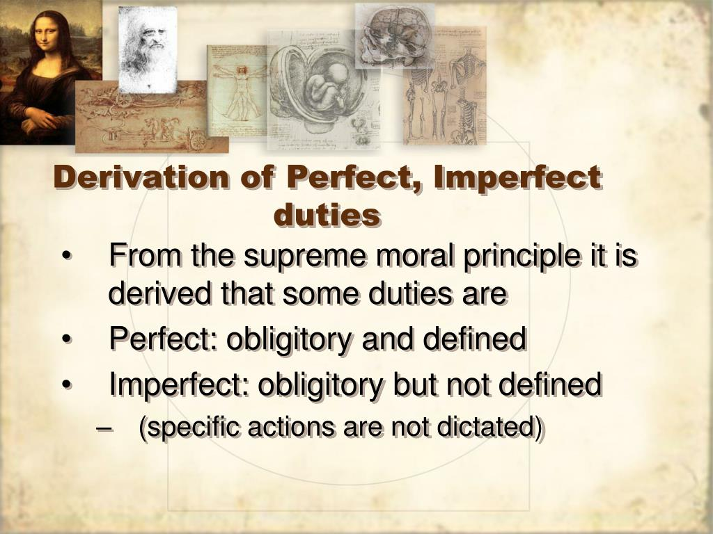 Derivation of Perfect, Imperfect duties