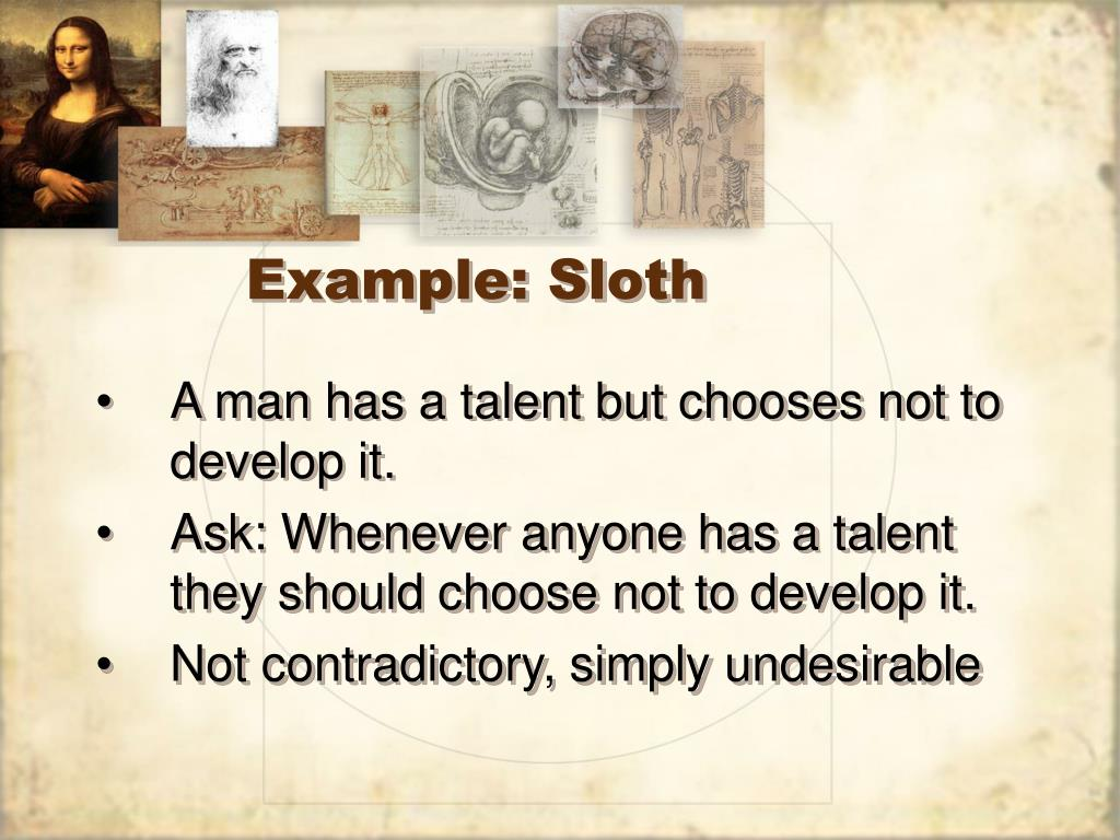 Example: Sloth