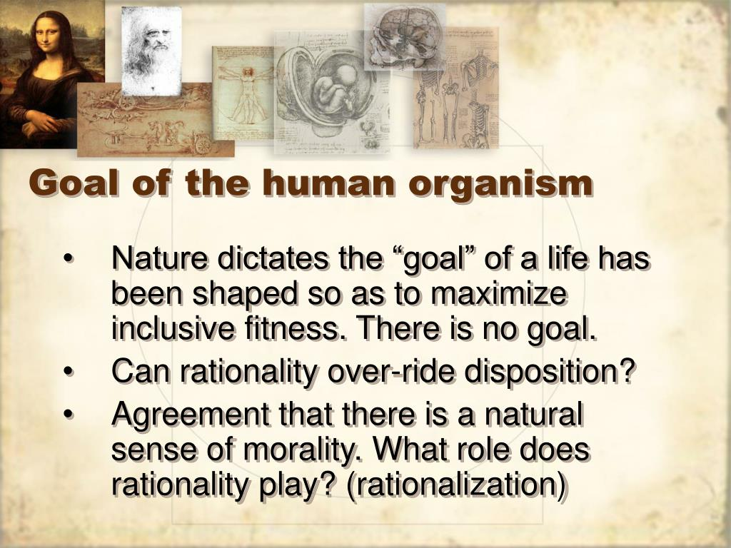 Goal of the human organism