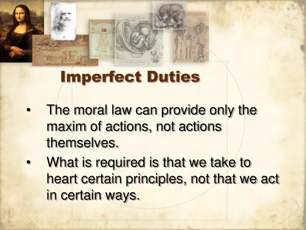 Imperfect Duties