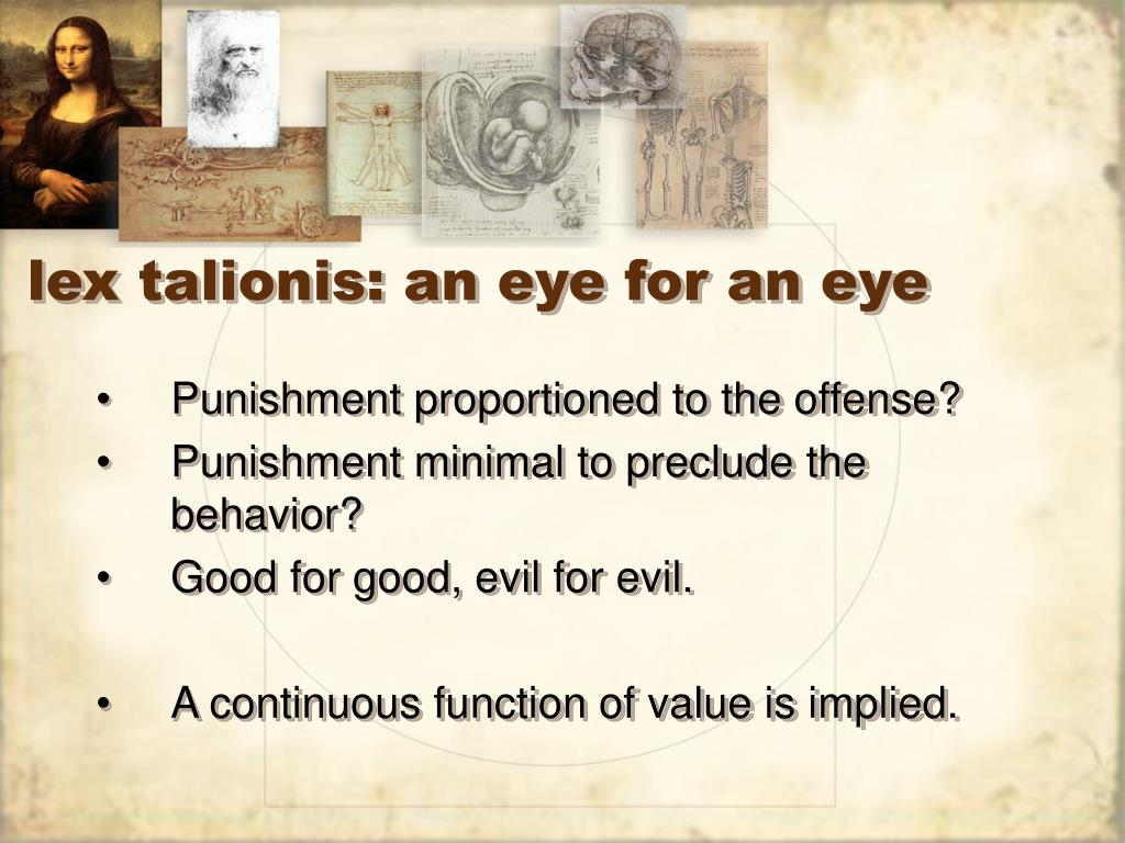 lex talionis: an eye for an eye