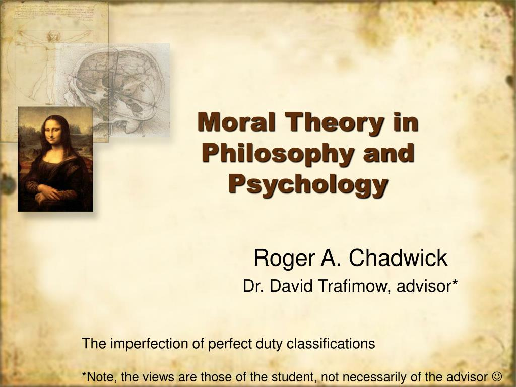 Moral Theory in Philosophy and Psychology