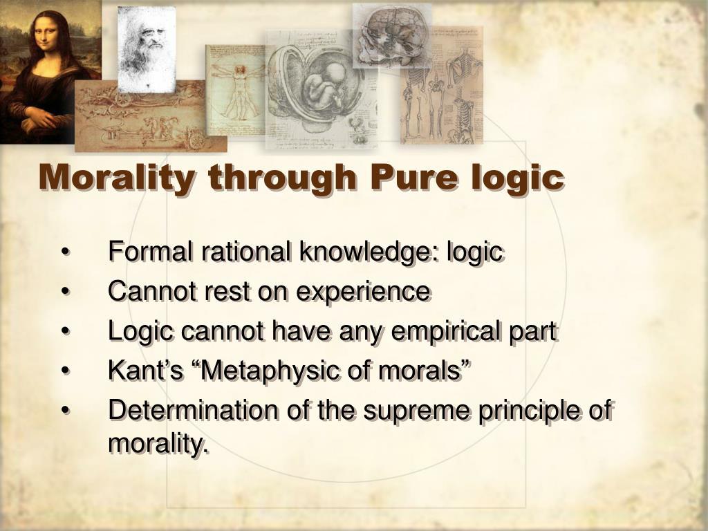 Morality through Pure logic