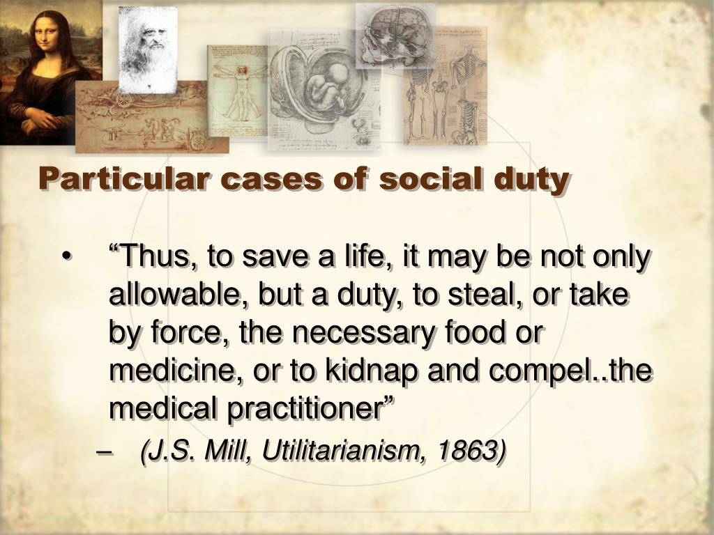Particular cases of social duty