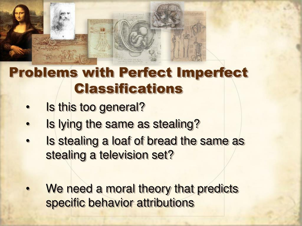 Problems with Perfect Imperfect Classifications
