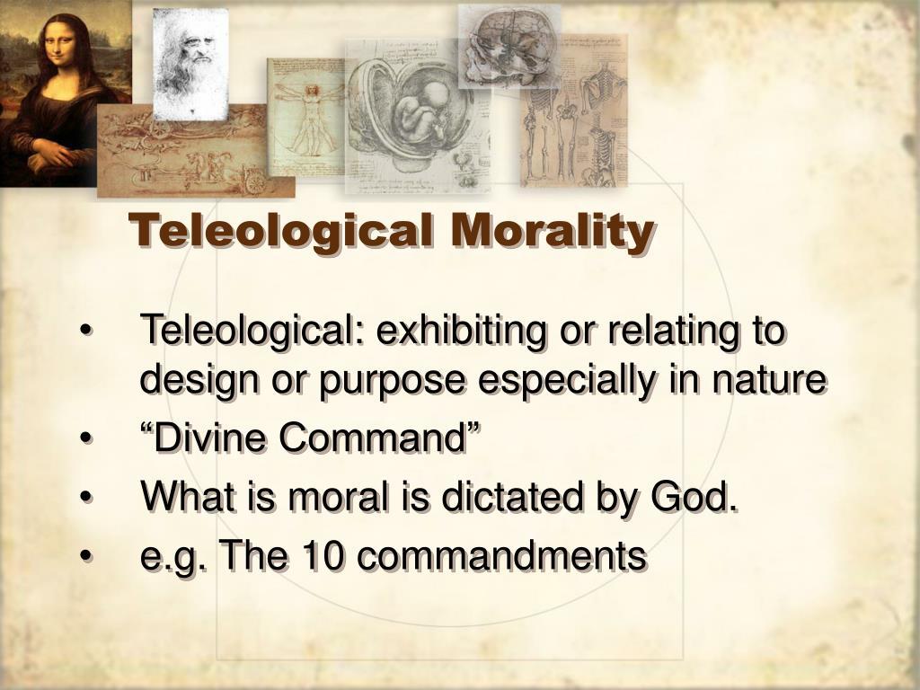 Teleological Morality