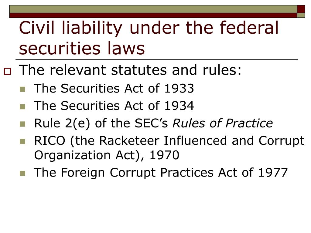 Civil liability under the federal securities laws