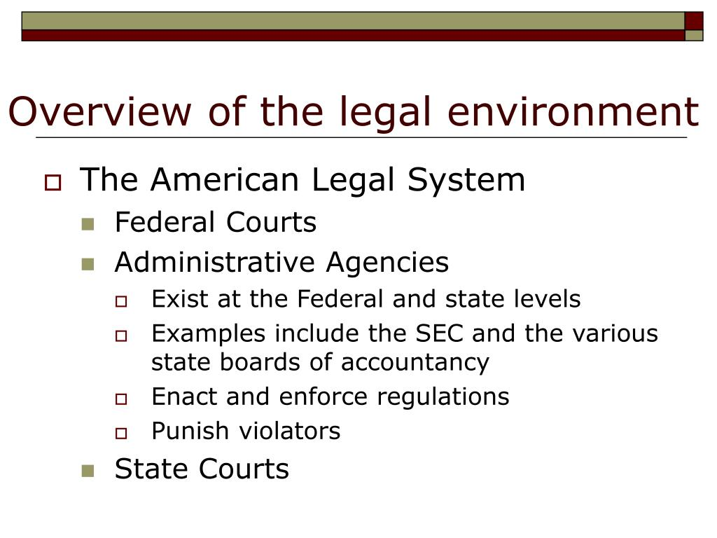 Overview of the legal environment