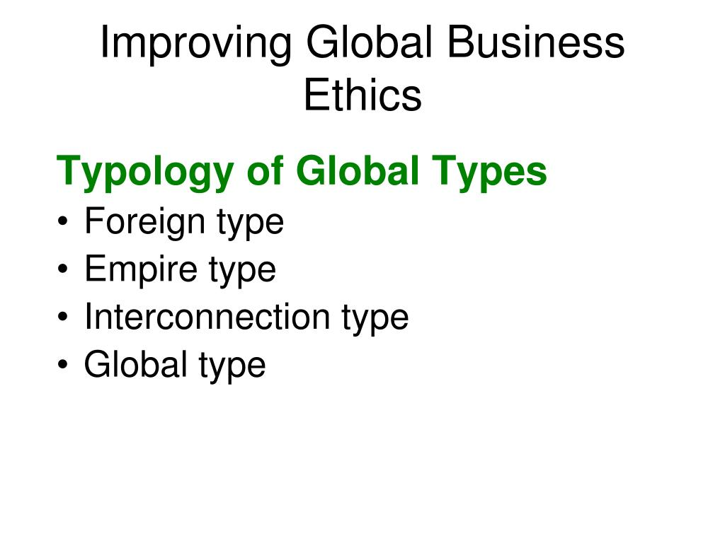 Improving Global Business Ethics