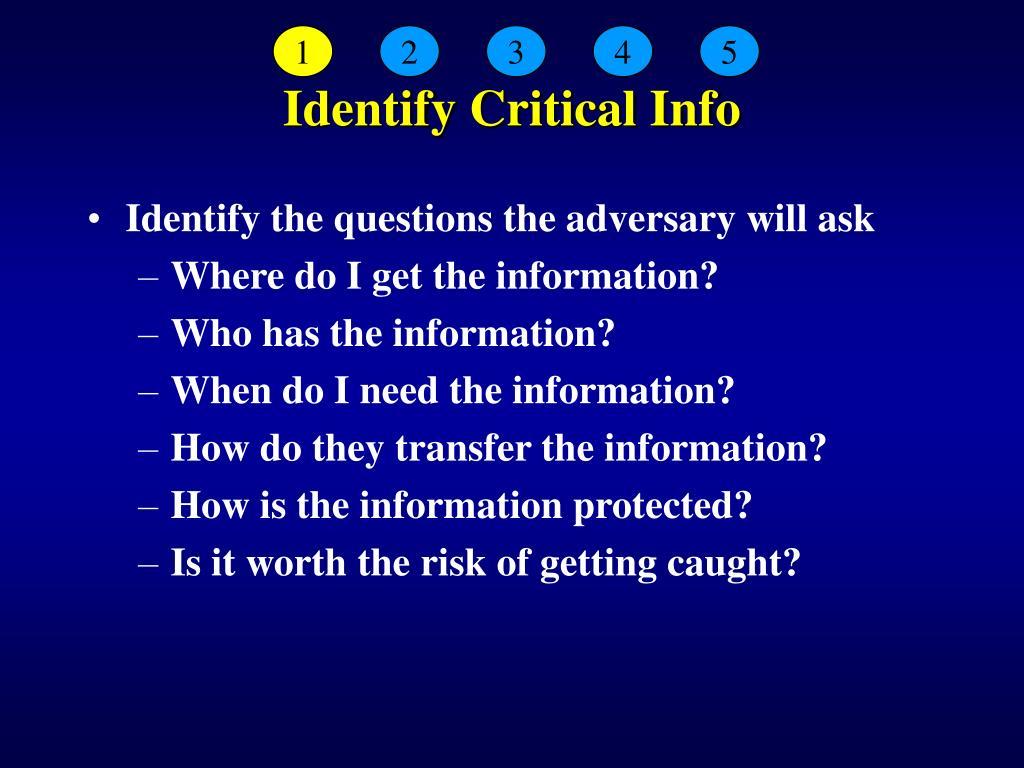 Identify Critical Info