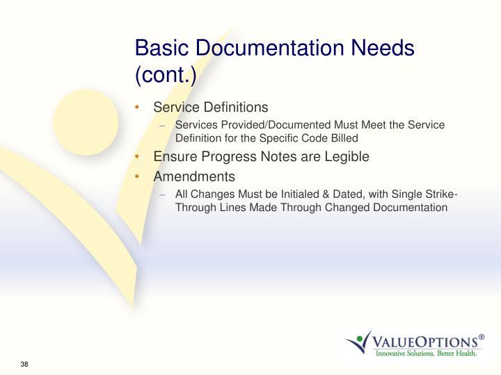 Basic Documentation Needs (cont.)