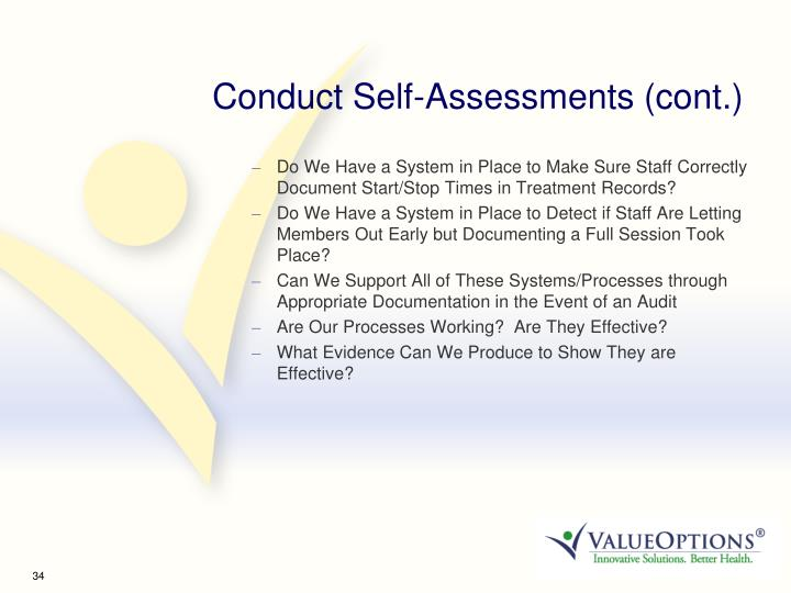 Conduct Self-Assessments (cont.)