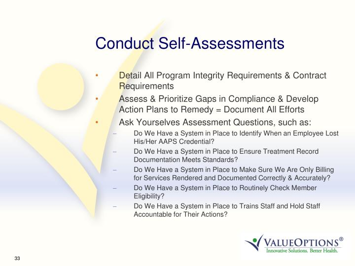 Conduct Self-Assessments