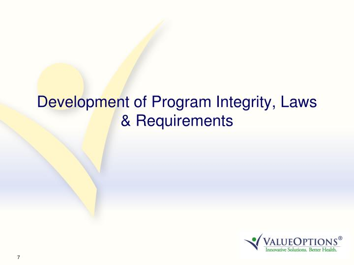Development of Program Integrity, Laws & Requirements