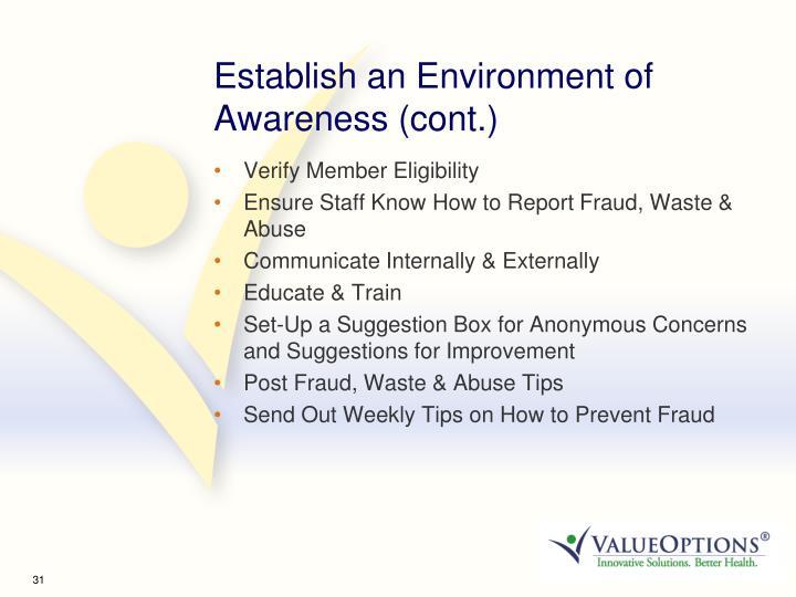 Establish an Environment of Awareness (cont.)