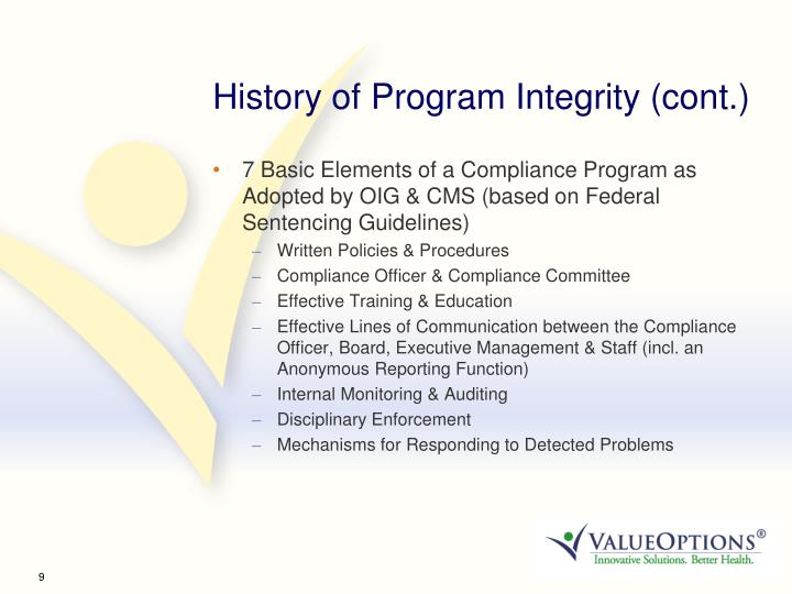 History of Program Integrity (cont.)