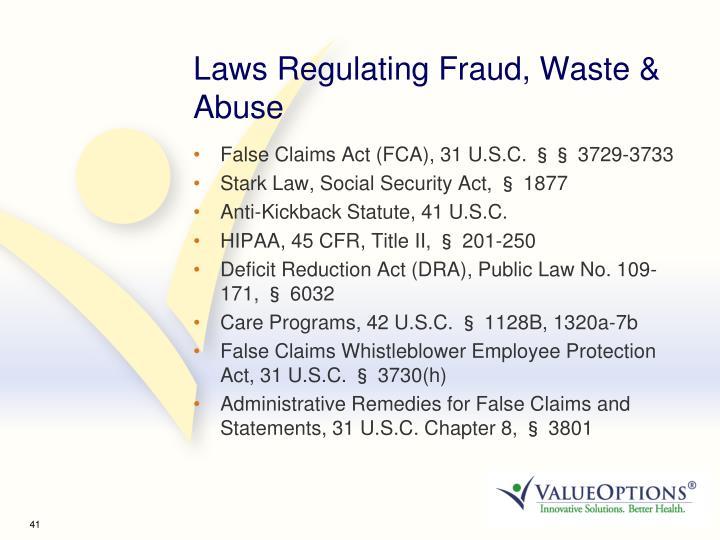 Laws Regulating Fraud, Waste & Abuse