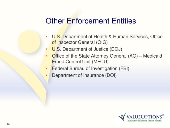 Other Enforcement Entities