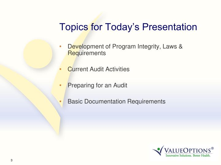 Topics for Today's Presentation