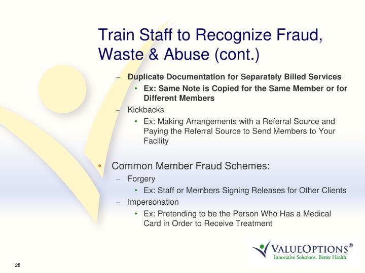 Train Staff to Recognize Fraud, Waste & Abuse (cont.)