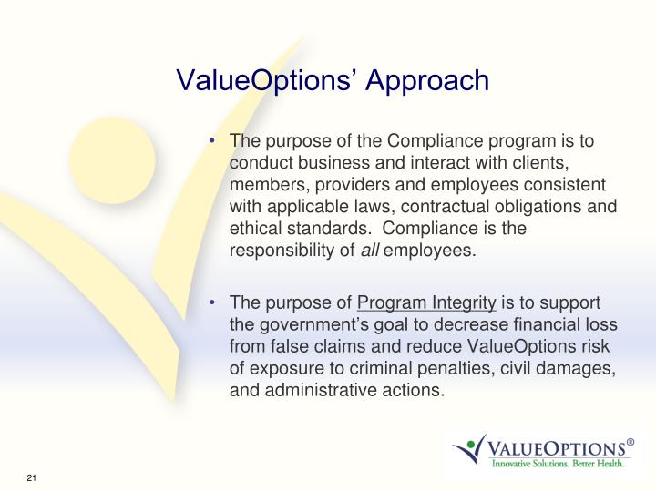 ValueOptions' Approach