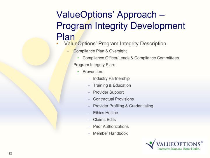 ValueOptions' Approach – Program Integrity Development Plan