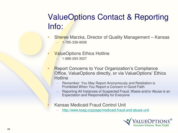 ValueOptions Contact & Reporting Info: