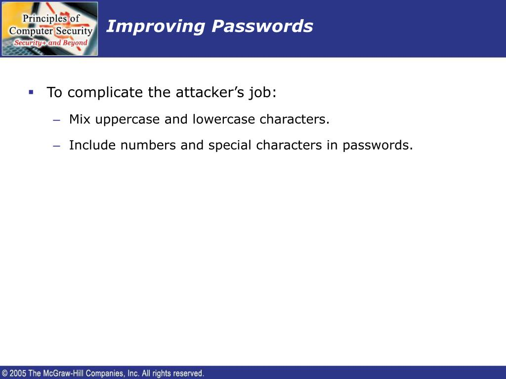 Improving Passwords