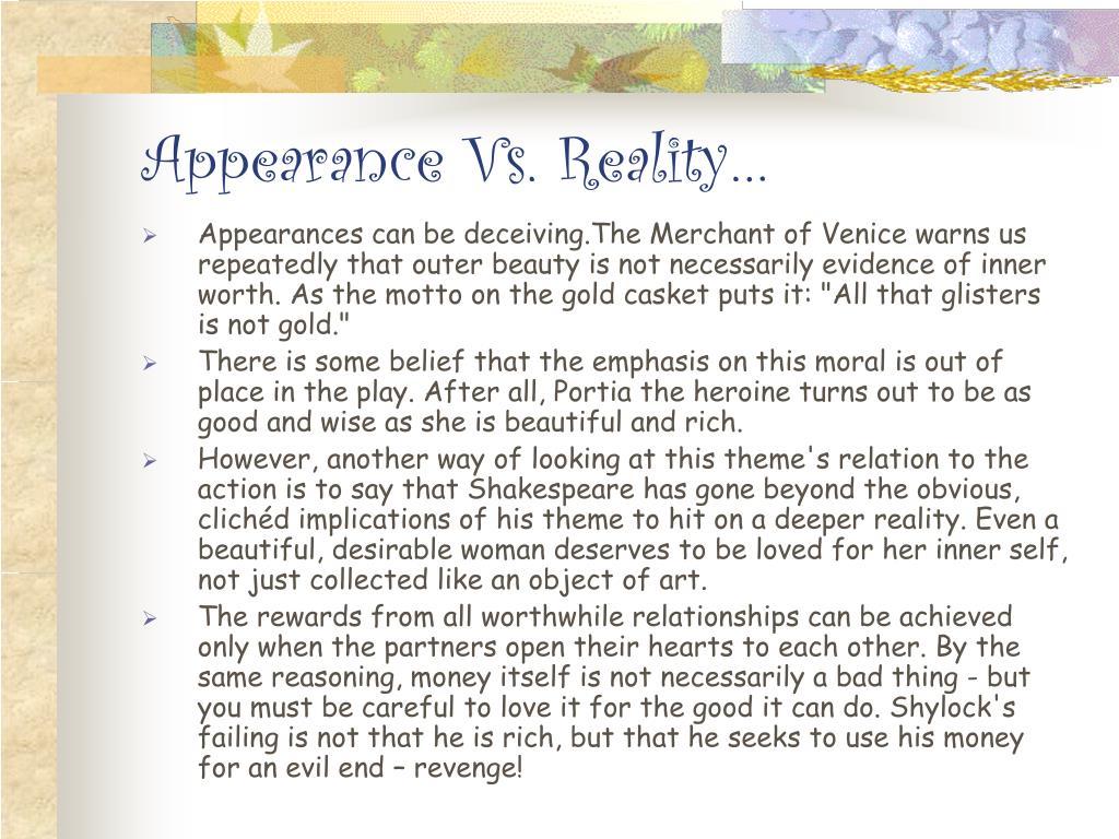 Appearance Vs. Reality…