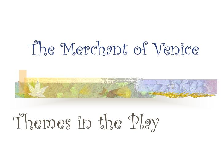 The merchant of venice l.jpg