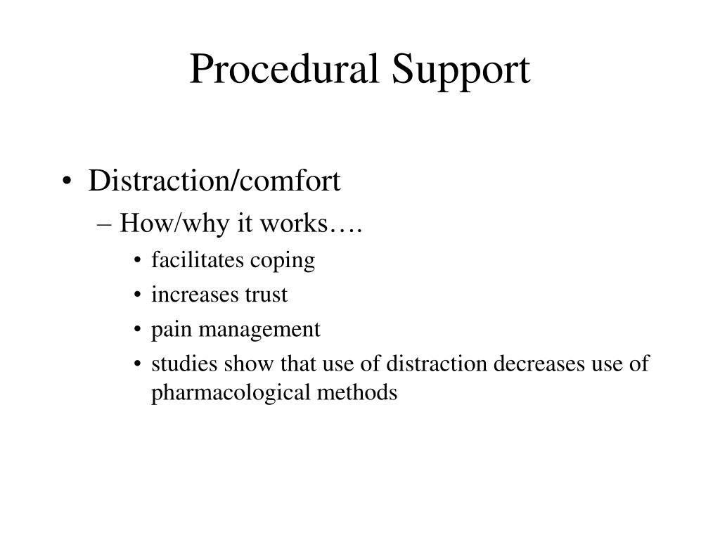 Procedural Support