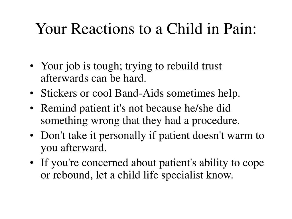 Your Reactions to a Child in Pain: