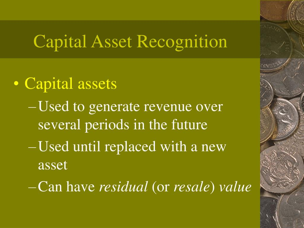 Capital Asset Recognition