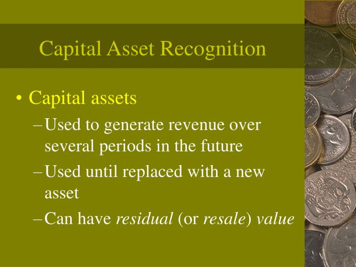 Capital asset recognition l.jpg
