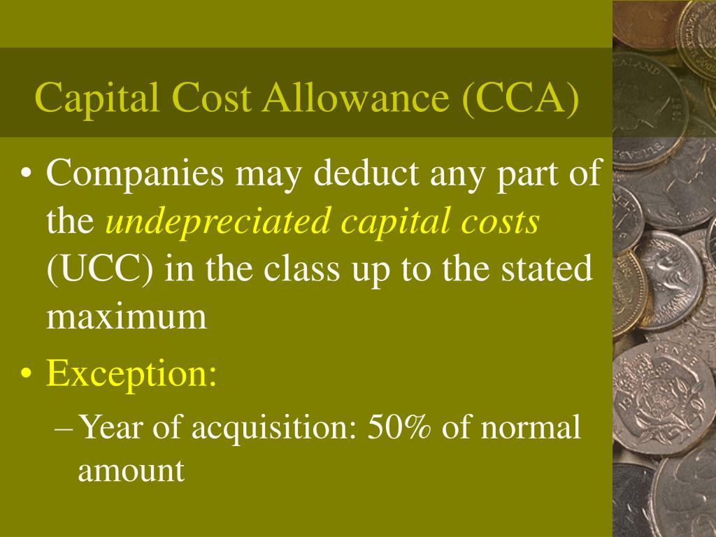 Capital Cost Allowance (CCA)