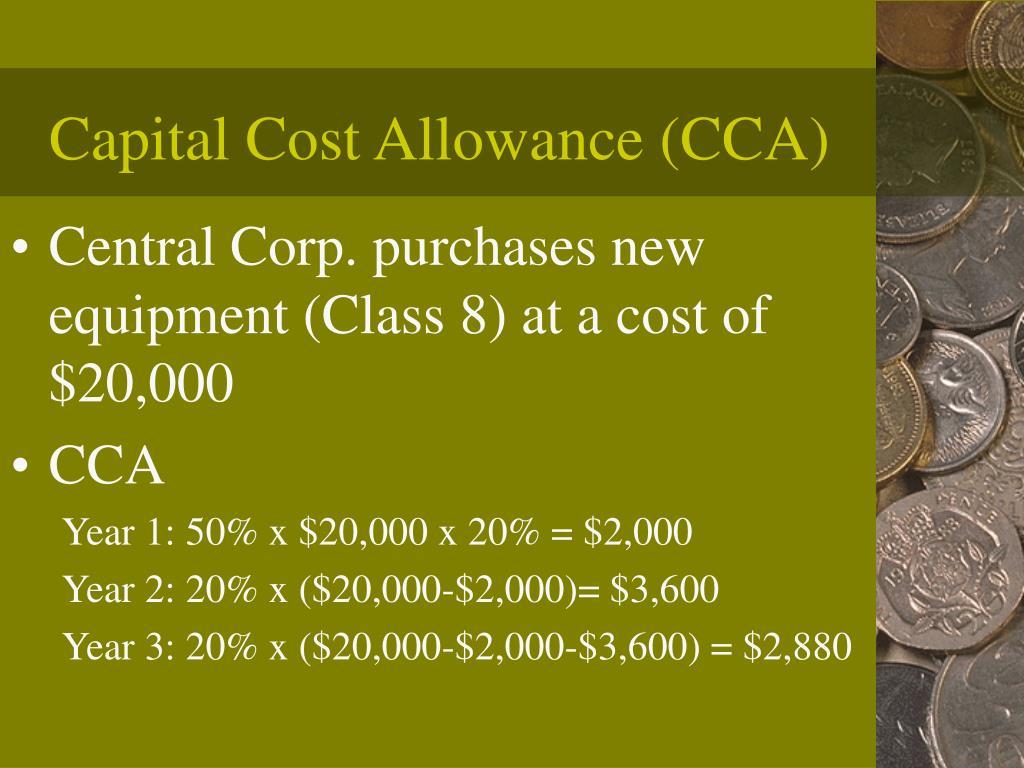 Capital Cost Allowance (CCA)