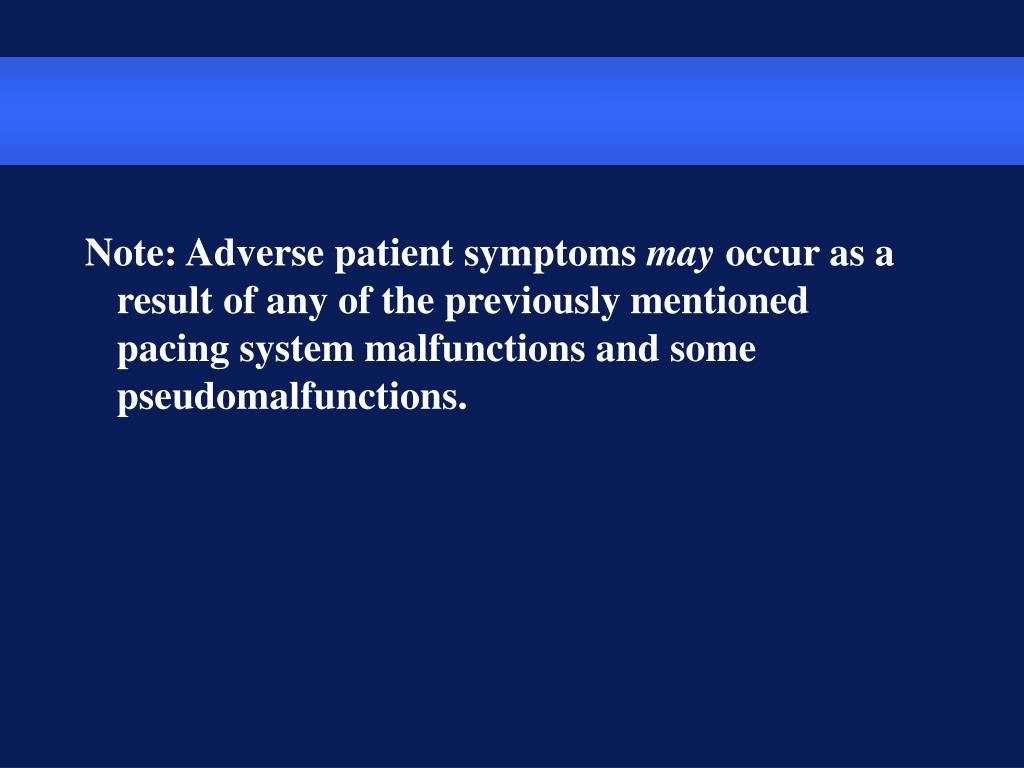 Note: Adverse patient symptoms